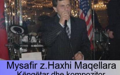 Ju informoj qe 03.10.2016 Ora 21.00 mysafire do te jet z.Haxhi Maqellara Këngëtar dhe kompozitor